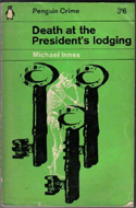 Death at the President's Lodging by Michael Innes - real name: J.I.M. Stewart