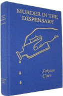 Murder in the Dispensary by Jolyon Carr - real name: Edith Pargeter