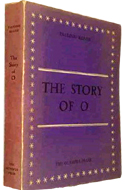 The Story of O by Pauline Reage - real name: Anne Desclos