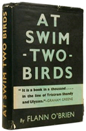 At Swim Two Birds by Flann O'Brien - real name: Brian O'Nolan
