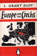 Europe and the Czechs by S. Grant Duff