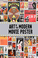Art of the Modern Movie Poster: International Postwar Style & Design by Sam Sarowitz