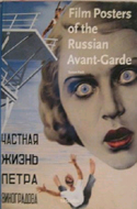 Film Posters of the Russian Avant-garde by Susan Pack