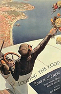 Looping the Loop: Posters of Flight by Henry Serrano Villard