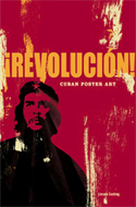 Revolucion!: Cuban Poster Art by Lincoln Cushing