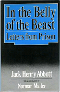 In the Belly of the Beast by Jack Henry Abbott