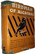 Birdman of Alcatraz by Thomas E. Gaddis