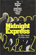 Midnight Express by Billy Hayes & William Hoffer