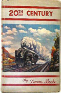 20th Century: The Greatest Train in the World by Lucius Beebe