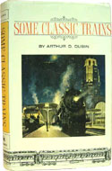 Some Classic Trains by Arthur Dubin