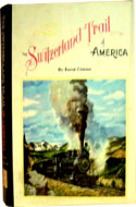 The Switzerland Trail of America by Forest Crossen