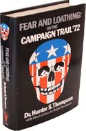 Fear and Loathing on the Campaign Trail �72 by Hunter S Thompson