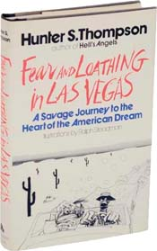 Fear and Loathing in Las Vegas by Hunter S Thompson & illustrated by Ralph Steadman