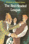 Adventures of Sherlock Holmes: The Red-Headed League by Sir Arthur Conan Doyle