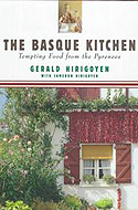 The Basque Kitchen: Tempting Food from the Pyrenees by Gerald and Cameron Hirigoyen