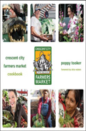 Crescent City Farmers Market Cookbook by Poppy Tooker