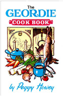 The Geordie Cook Book by Peggy Howey