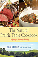 The Natural Prairie Table Cookbook by Bill Kurtis