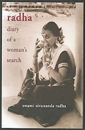 Radha: Diary of a Woman's Search by Radha Sivananda