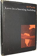 Love in a Burning Building by Al Purdy