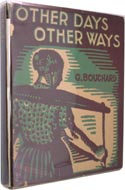 Other Days Other Ways by George Bouchard