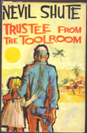 Trustee from the Toolroom by Nevil Shute