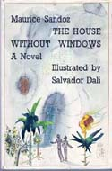 The House Without Windows by Maurice Sandoz, with illustrations by Salvador Dali