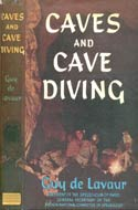 Caves and Cave Diving by Guy de Lavaur