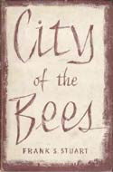 City of the Bees by Frank S. Stuart