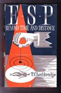 E.S.P.: Beyond Time and Distance by T.C. Lethbridge