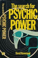 The Search for Psychic Power by David Frederick Brown