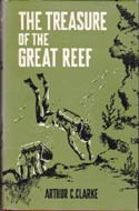 The Treasure of the Great Reef by Arthur C. Clarke