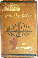Canoe and Boat Building: A Complete Manual for Amateurs by W.P. Stephens