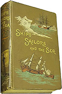 Ships, Sailors and the Sea by R.J. Cornewall-Jones