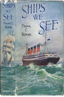 Ships We See by Frank C. Bowen