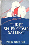 Three Ships Come Sailing by Monica Selwin Tait