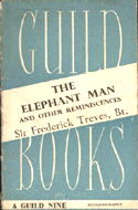 The Elephant Man and Other Reminiscences by Sir Frederick Treves