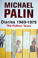 Michael Palin Diaries 1969-1979: The Python Years by Michael Palin
