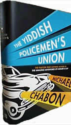 The Yiddish Policemen's Union by Michael Chabon