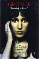 Grace Slick of Jefferson Aeroplane - Somebody to Love? A Rock and Roll Memoir