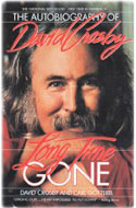 David Crosby of Crosby, Stills, Nash and Young - Long Time Gone