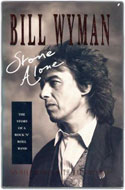 Bill Wyman - Stone Alone: The Story of a Rock 'n' Roll Band
