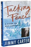 Talking Peace by Jimmy Carter