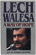 A Way of Hope by Lech Walesa