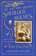 ISBN: 0743275233 The Man Who Created Sherlock Holmes by Andrew Lycett