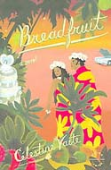 Breadfruit: A Novel by Celestine Hitiura Vaite