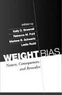 Weight Bias: Nature, Consequences, and Remedies  by