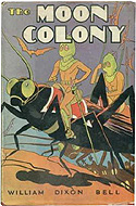 The Moon Colony by William Dixon Bell