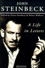 Steinbeck: A Life in Letters by John Steinbeck