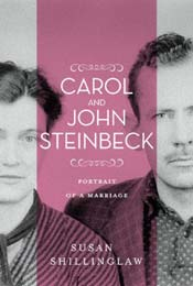 Carol and John Steinbeck: A Portrait of a Marriage